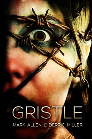 Gristle by Mark Allen