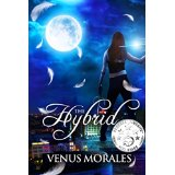 The Hybrid by Venus Morales